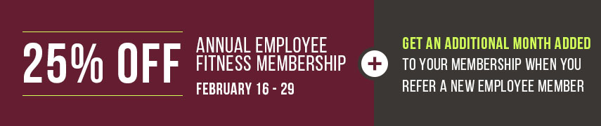 25% off Annual Employee Fitness membership
